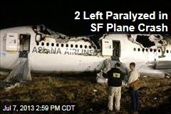 2 Left Paralyzed in SF Plane Crash