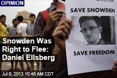 Snowden Was Right to Flee: Daniel Ellsberg