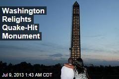 Washington Relights Quake-Hit Monument
