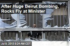 After Huge Beirut Bombing, Rocks Fly at Minister