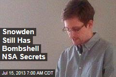 Snowden's Secret Info Is 'USA's Worst Nightmare'