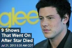 9 Shows That Went On After Star Died