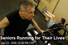 Seniors Running for Their Lives