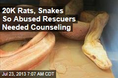 20K Rats, Snakes So Abused Rescuers Needed Counseling