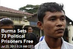 Burma Sets 73 Political Prisoners Free