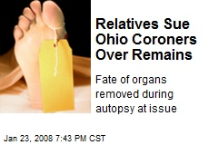 Relatives Sue Ohio Coroners Over Remains
