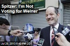 Spitzer: I'm Not Voting for Weiner
