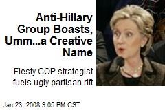 Anti-Hillary Group Boasts, Umm...a Creative Name