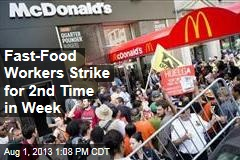 Fast-Food Strikers Keep Rolling