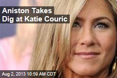 Aniston Takes Dig at Katie Couric
