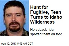 Hunt for Fugitive, Teen Turns to Idaho Wilderness