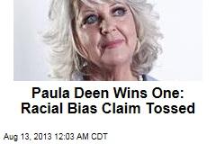 Paula Deen Wins One: Racial Bias Claim Tossed
