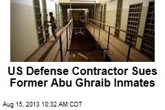 US Defense Contractor Sues Former Abu Ghraib Inmates