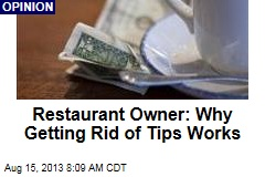 Restaurant Owner: Why Getting Rid of Tips Works