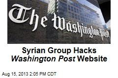 Syrian Group Hacks Washington Post Website
