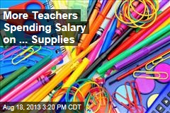 More Teachers Buying School Supplies Out of Their Own Pocket