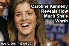 Caroline Kennedy Reveals How Much She's Worth