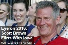 Eye on 2016, Scott Brown Flirts With Iowa