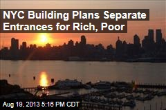 NYC Building Plans Separate Entrances for Rich, Poor