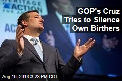 GOP's Cruz Tries to Silence Own Birthers