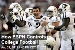 How ESPN Controls College Football