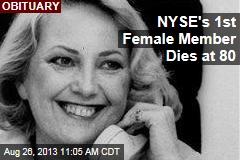 NYSE's 1st Female Member Dies at 80