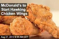 McDonald's to Start Hawking Chicken Wings