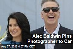 Alec Baldwin Pins Photographer to Car