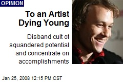 To an Artist Dying Young