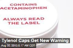 Tylenol Caps Get New Warning