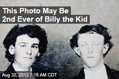 This Photo May Be 2nd Ever of Billy the Kid
