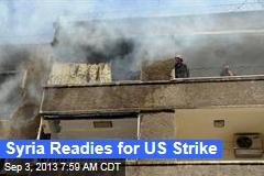 Syria Readies for US Strike