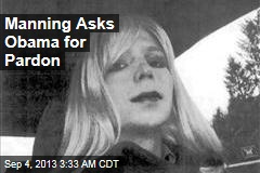 Manning Asks Obama for Pardon