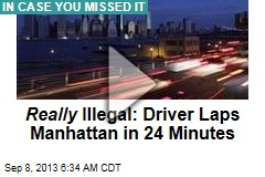 Driver Laps Manhattan in 24 Minutes; NYPD on the Hunt