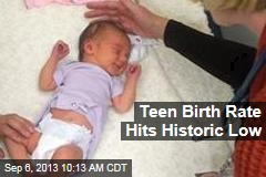 Teen Birth Rate Hits Historic Low