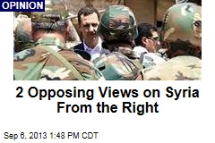 2 Opposing Views on Syria From the Right