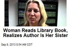 Woman Reads Library Book, Realizes Author Is Her Sister