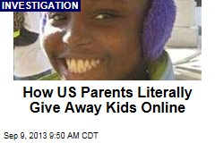How US Parents Literally Give Away Kids Online