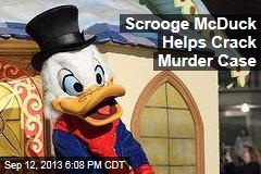 Scrooge McDuck Helps Crack Murder Case