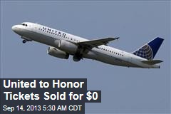 United to Honor Tickets Sold for $0