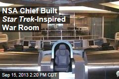 NSA Chief Built Star Trek -Inspired War Room