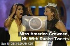 Miss America Crowned, Hit With Racist Tweets