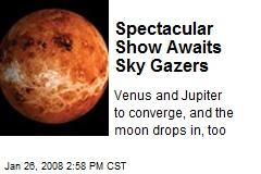 Spectacular Show Awaits Sky Gazers