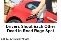Drivers Shoot Each Other Dead in Road Rage Spat
