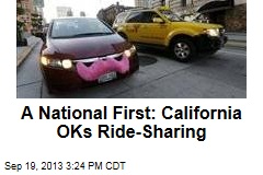 A National First: California OKs Ride-Sharing