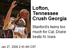 Lofton, Tennessee Crush Georgia