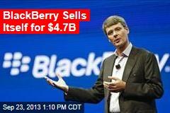 BlackBerry Sells Itself for $4.7B