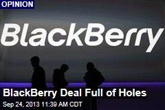 BlackBerry Deal Full of Holes