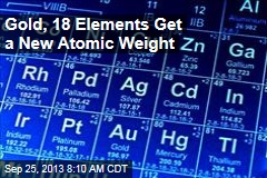 Gold, 18 Elements Get a New Atomic Weight