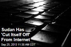 Sudan Has 'Cut Itself Off' From Internet